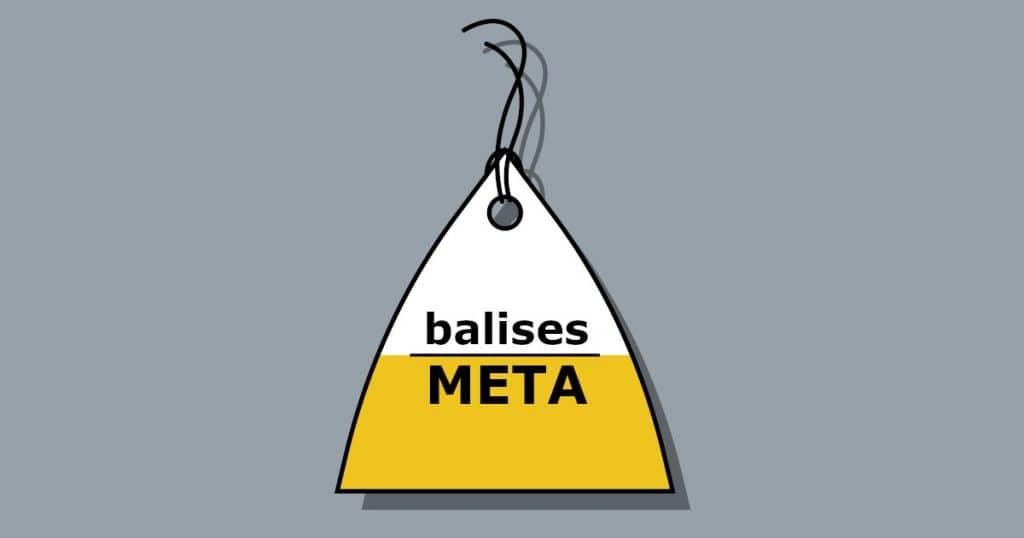 Balises Meta (Meta Tags) et SEO